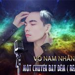 mot chuyen bay dem remix (single) - vo nam nhan