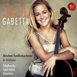 sol gabetta plays tchaikovsky, saint-saens, ginastera - ari rasilainen, munchner rundfunkorchester, sol gabetta