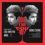 uong cho say - bang cuong