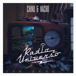 radio universo - chino & nacho