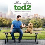 ted 2 (original motion picture soundtrack) - v.a