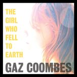 the girl who fell to earth (single) - gaz coombes