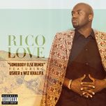 somebody else (remix single) - rico love, usher, wiz khalifa