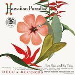 hawaiian paradise - les paul and his trio