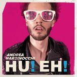 hu! eh! (single) - andrea nardinocchi