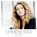 elle vit (single)  - chimene badi