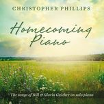 homecoming piano - christopher phillips