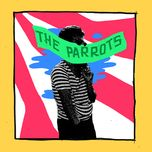 weed for the parrots (ep)  - the parrots