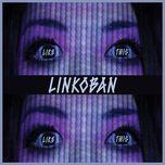 like this (single) - linkoban