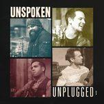 unplugged - unspoken