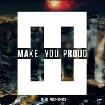make you proud (the remixes ep) - hedegaard