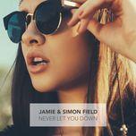 never let you down (single) - jamie, simon field