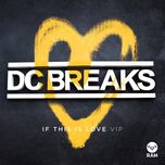 if this is love vip (single) - dc breaks