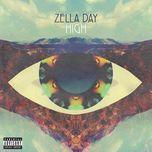 high (single)  - zella day