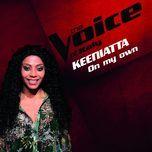 on my own (the voice of italy) (single)  - keeniatta