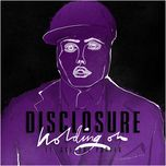 holding on (single) - disclosure, gregory porter