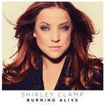 burning alive (single) - shirley clamp