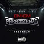 phenomenal (single) - eminem