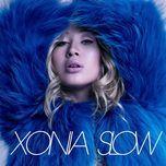 slow (single)  - xonia
