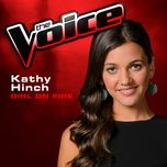 girl on fire (the voice 2013 performance) (single) - kathy hinch