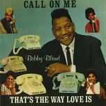 call on me - bobby bland