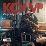 only way is up - k camp
