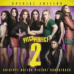 pitch perfect 2 ost (special edition) - v.a