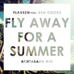 fly away for a summer (single) - flausen