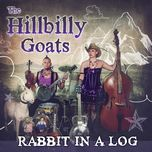 rabbit in a log (single)  - the hillbilly goats