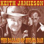 the ballad of mulga dan (ep)  - keith jamieson