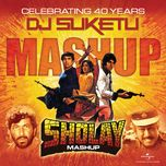 sholay mashup (single)  - v.a