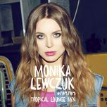#tam tam (tropical lounge mix) (single)  - monika lewczuk