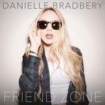 friend zone (single) - danielle bradbery