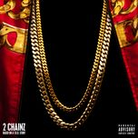 based on a t.r.u. story (deluxe edition) - 2 chainz