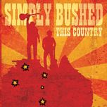 this country - simply bushed