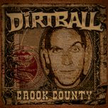 crook county - the dirtball