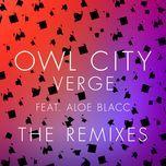 verge (the remixes) (single) - owl city, aloe blacc