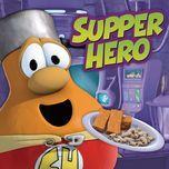 supper hero (single)  - veggietales