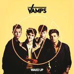 wake up (extended version) (single)  - the vamps