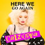 here we go again (single)  - cazzi opeia