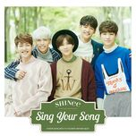 sing your song (japanese single) - shinee