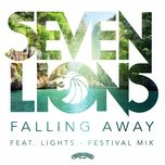 falling away (festival mix) (single)  - seven lions, lights