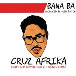 bana ba (single)  - cruz afrika