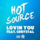 lovin you (single)  - hot source, chrystal