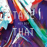hey boy (single)  - take that