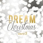 dream christmas (vol. 3) - v.a