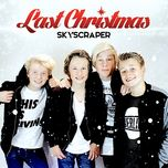 last christmas (single)  - skyscraper