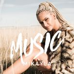 music (single)  - mikayla