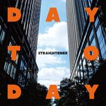 day to day (ep) - straightener