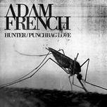 hunter / punchbag love (single)  - adam french